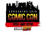Yorkshire Comic Con 2018 Day Ticket (Priority Entry)