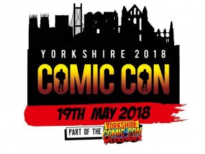 Yorkshire Comic Con Postponed to 2019