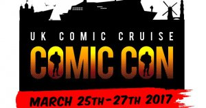 New Event: UK Comic Cruise 2017!